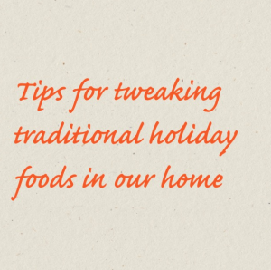 tips for holiday meals