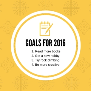 1. Read more books2. Get a new hobby3. Try rock climbing4. Be more creative (1)